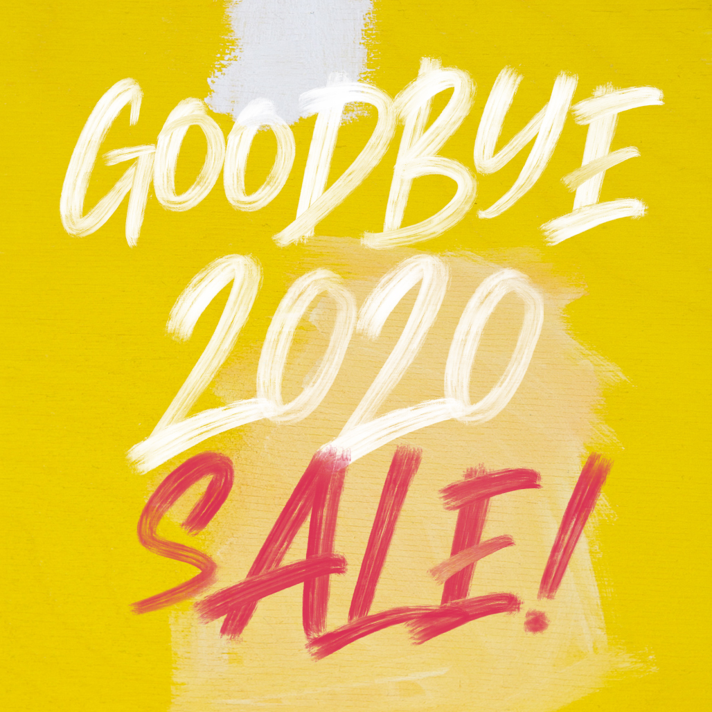 Goodbye 2020 sale